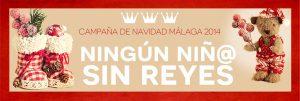 "CAMPAÑA: Ningún niño en Málaga sin ""Reyes"""
