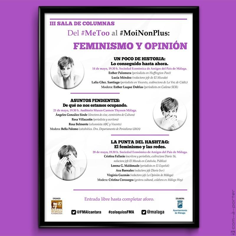 """Cartelería del Encuentro / Coloquio """"Feminismo y Opinión"""" de la Fundación Manuel Alcántara"""